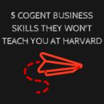 5 cogent business skills