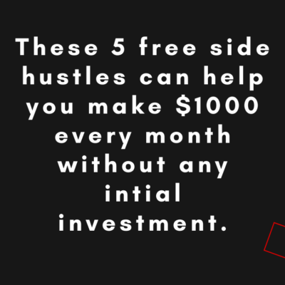 5 free side hustles that won't cost you anything