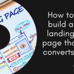 How to build a landing page that converts